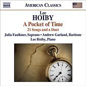 HOIBY, L.: Songs (J. Faulkner, A. Garland, L. Hoiby) by Various Artists