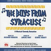 The Boys from Syracuse [1997 Concert Cast] by Various Artists
