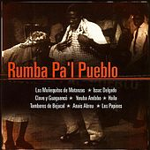 Rumba Pa'l Pueblo by Various Artists