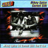 Toe 2 Toe by Mikey Spice