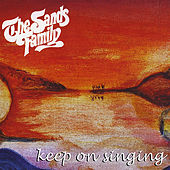 Keep On Singing by The Sands Family