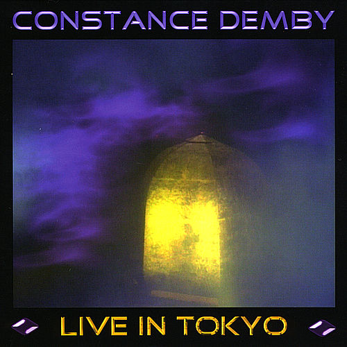 Constance Demby - Live in Tokyo by Constance Demby