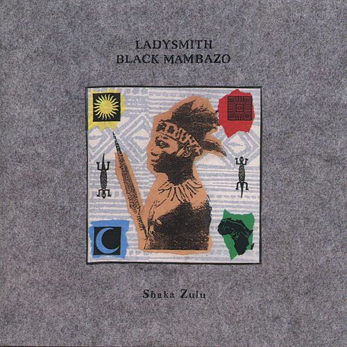 Shaka Zulu by Ladysmith Black Mambazo