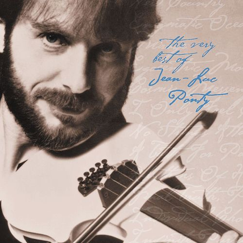 The Very Best Of Jean-Luc Ponty by Jean-Luc Ponty