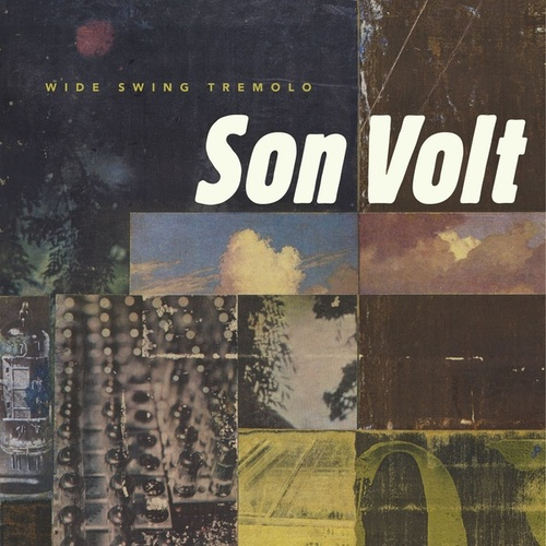 Wide Swing Tremelo by Son Volt