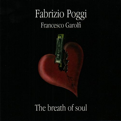 The Breath Of Soul by Fabrizio Poggi