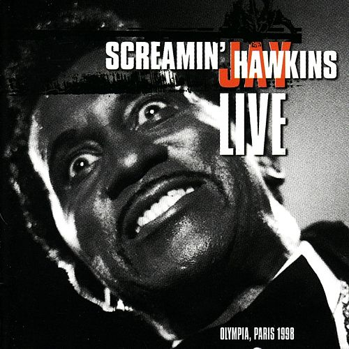 Live at the olympia, paris 1998 by Screamin' Jay Hawkins
