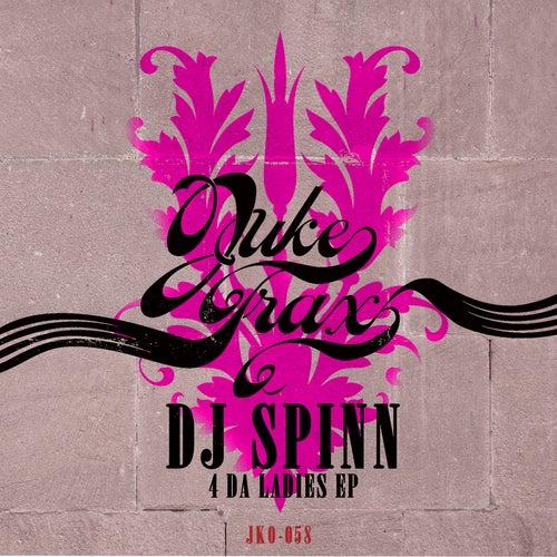 4 Da Ladies by DJ Spinn