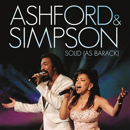 Solid As Barack by Ashford and Simpson