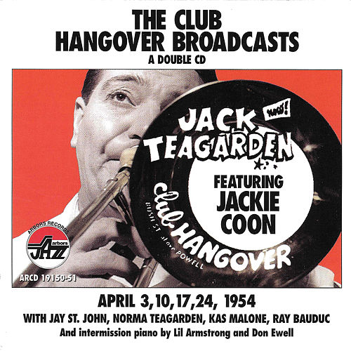 Club Hangover Broadcast With Jackie Coon by Jack Teagarden
