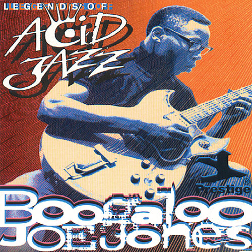 Legends Of Acid Jazz by Ivan 'Boogaloo Joe' Jones