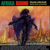 Afrika Rising by Nicole Mitchell's Black Earth Ensemble