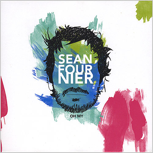 Oh My by Sean Fournier