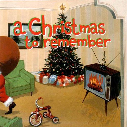 A Christmas To Remember by Various Artists