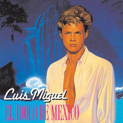 El Idolo De Mexico by Luis Miguel