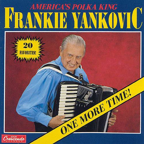 one more time by frankie yankovic napster
