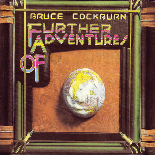 Further Adventures Of (Deluxe Edition) by Bruce Cockburn