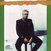 Big Circumstance (Deluxe Edition) by Bruce Cockburn