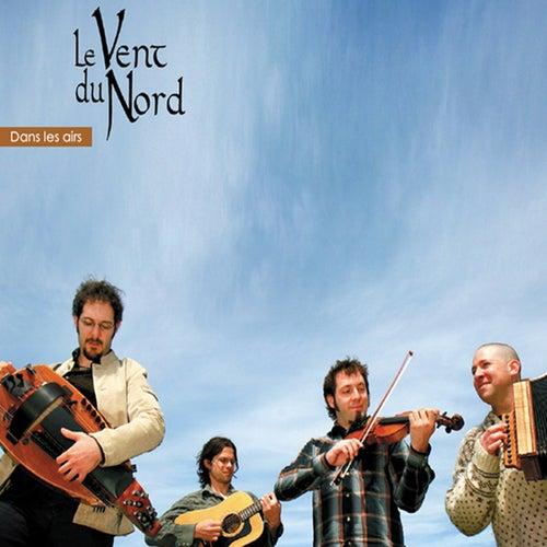 Dans les airs by Le Vent du Nord