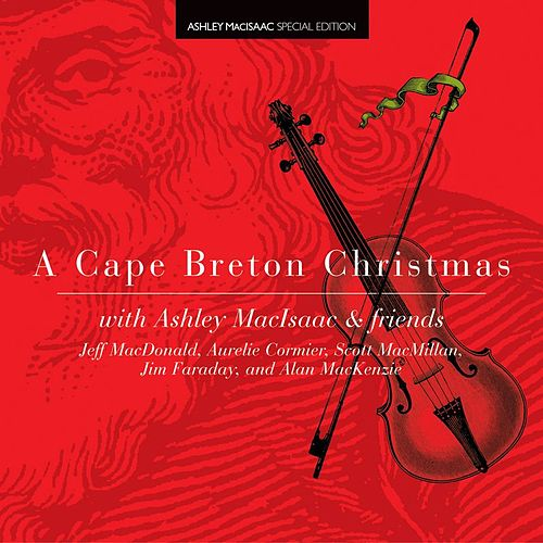 A Cape Breton Christmas by Ashley MacIsaac
