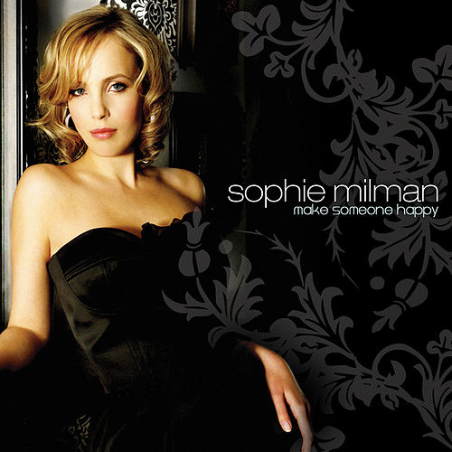 Make Someone Happy by Sophie Milman
