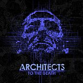 To The Death (2008) by Architects
