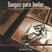 Tangos Para Bailar - Documentos Tango by Various Artists