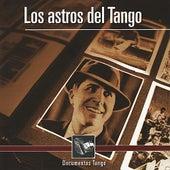 Los Astros Del Tango - Documentos Tango by Various Artists