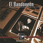 Documentos Tango - El Bandoneón by Various Artists
