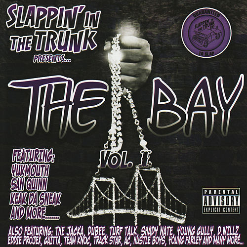 Slappin' in the Trunk Presents... The Bay VOL.1 by Various Artists
