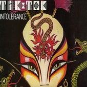 Intolerance by Tik