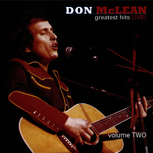 Greatest Hits Live! Volume 2 by Don McLean