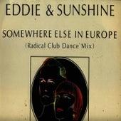 Somewhere Else in Europe by Eddie