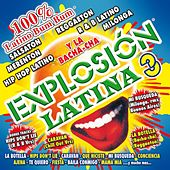 Explosión Latina 3 by Various Artists