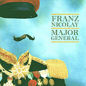 Major General by Franz Nicolay