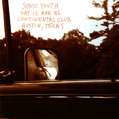 Live at the Continental Club, Texas 1986 by Sonic Youth