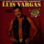 Fuera de Serie by Luis Vargas