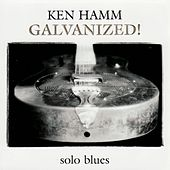 Galvanized! by Ken Hamm
