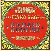 World's Greatest Piano Rags by Richard Dowling