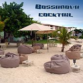 Bossanova Coctkail by Various Artists