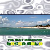 The Best Brazialian Bossanova by Various Artists