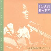 Joan Baez In Concert Part 2 by Joan Baez