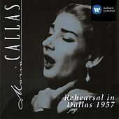 Rehearsal In Dallas 1957 by Maria Callas