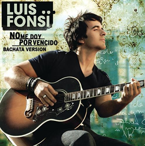 No Me Doy Por Vencido by Luis Fonsi