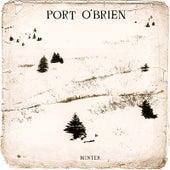 Winter by Port O'Brien