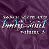 Smooth Jazz All Stars: Best Of Body & Soul, Vol. 3 by Smooth Jazz Allstars