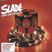 Merry Xmas Everybody von Slade