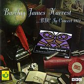 BBC In Concert 1972 by Barclay James Harvest