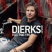 Feel That Fire by Dierks Bentley