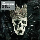 To Die As Kings by The Ascendicate